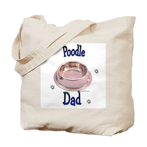 Poodle Dad Pets Tote Bag by CafePress
