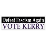 Defeat Fascism, Vote Kerry (sticker)
