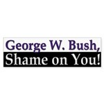 George W. Bush, Shame on You! (sticker)