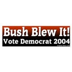 Bush Blew Vote Democrat Bumper Sticker