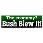Economy Bush Blew It Bumper Sticker