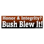 Honor & Integrity Bush Blew Bumper Sticker