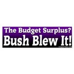Budget Surplus Blew It Bumper Sticker