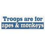 Troops for monkeys bumper sticker