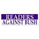 Readers Against Bush (bumper sticker)