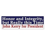 Honor and Integrity: John Kerry (sticker)