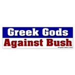 Anti-Bush Greek Gods Bumper Sticker