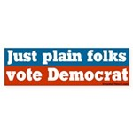 Just Plain Folks Democrat Bumper Sticker