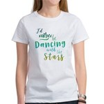 Dancing with the Stars Women's T-Shirt