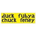 duck fubya, chuck feney (bumper sticker)