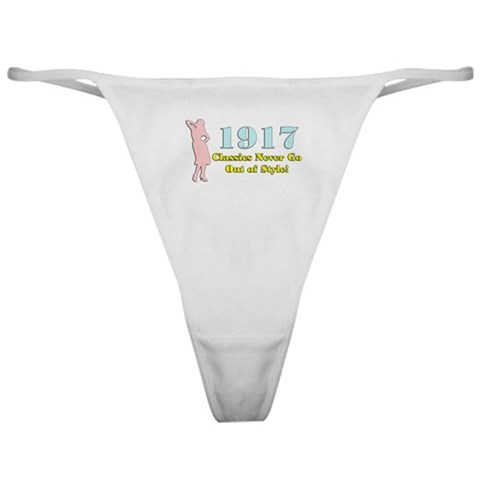 1917, 90th  90th birthday Classic Thong by CafePress