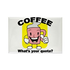 Coffee Quota Magnet
