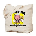 Coffee Quota Tote Bag