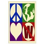 Peace, Earth, Love, Not W (23x35 Poster)