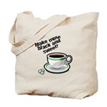 Black & Sweet Coffee Tote Bag