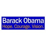 Barack Obama: Hope, Courage, Vision (bumper sticker)