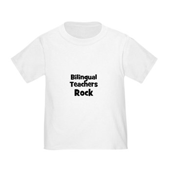 Bilingual Teachers Rock Toddler T-Shirt