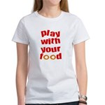Play With Your Food II Women's T-Shirt