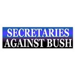 Secretaries Against Bush (Bumper Sticker)