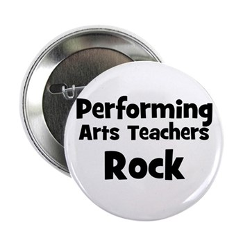 Performing Arts Teachers Rock Button