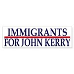 Immigrants for John Kerry bumper sticker