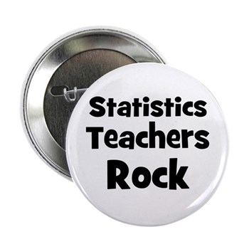 Statistics Teachers Rock Button