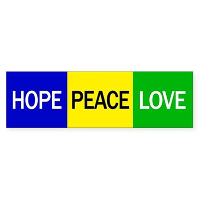 Hope Peace Love Bumper Sticker