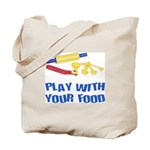 Play With Your Food III Tote Bag