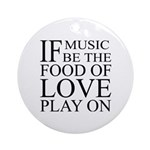 Music-Food-Love Quote Ornament