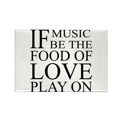 Music-Food-Love Quote Rectangle Magnet