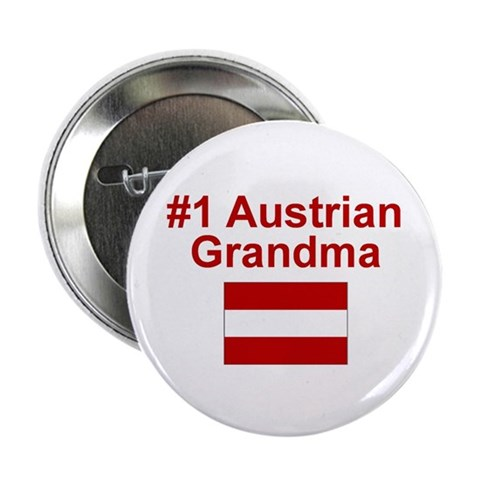 1 Austrian Grandma  Mother's day 2.25 Button by CafePress