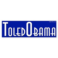 ToledObama Bumper Sticker for Obama