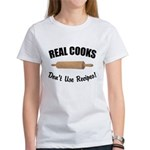 Recipes & Real Cooks Women's T-Shirt