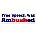 Free Speech Ambushed Bumpersticker