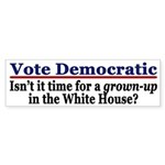 Vote Democratic for Grown-Ups (sticker)