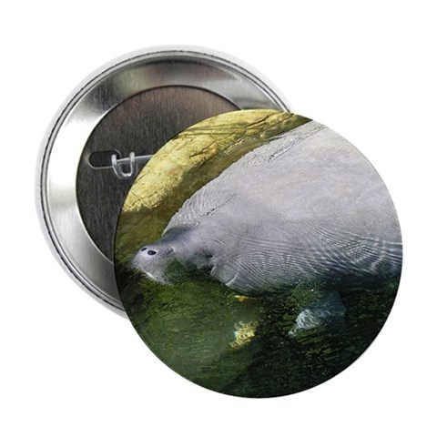 ...Manatee... Button Animal 2.25 Button by CafePress
