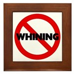 No Whining Plaque