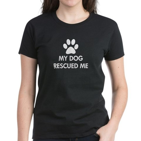 Product Image of My Dog Rescued Me Women's Dark T-Shirt