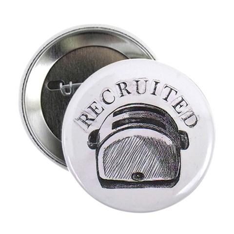 'Recruited' Toaster button Funny 2.25 Button by CafePress