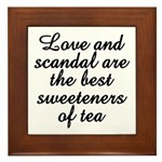 Love And Scandal Framed Tile