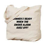 Dinner's Ready Tote Bag