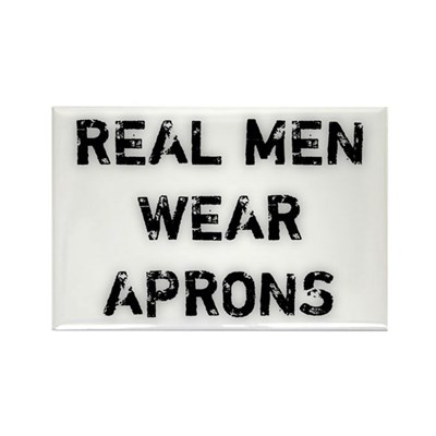 Real Men Wear Aprons Magnet