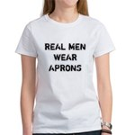 Real Men Wear Aprons Women's T-Shirt