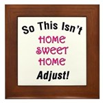 Not Home Sweet Home Plaque