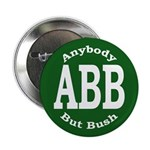 Anybody But Bush Button