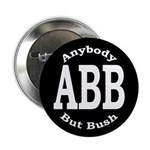 Anybody But Bush Button (10 pack)