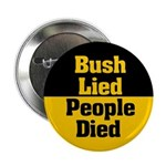 Bush Lied, People Died Button