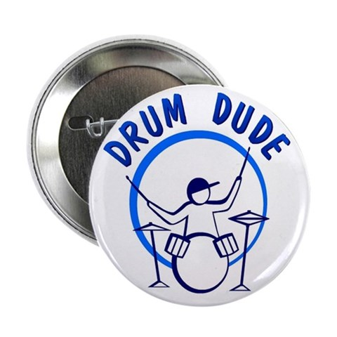 2.25 Drum Dude Button 10 pack Music 2.25 Button 10 pack by CafePress