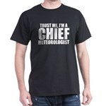 Trust Me, I'm A Chief Meteorologist T-Shirt