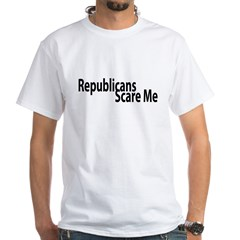 Republicans Scare Me White T-Shirt